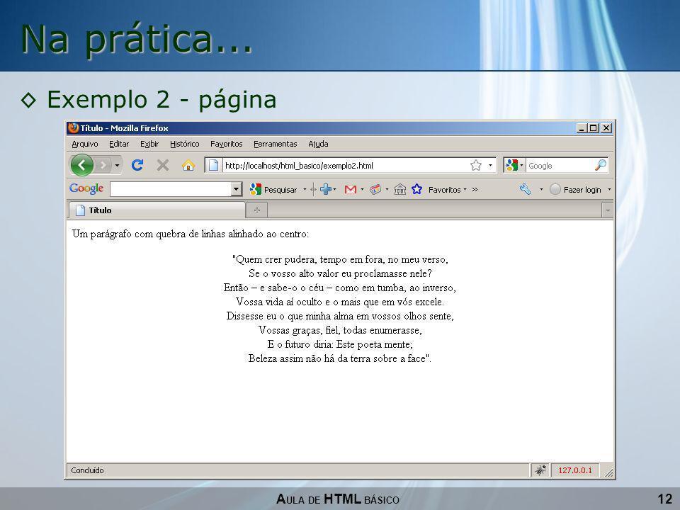 12 Na prática... A ULA DE HTML BÁSICO Exemplo 2 - página