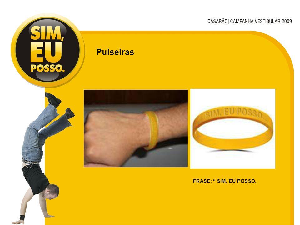 Pulseiras FRASE: SIM, EU POSSO.