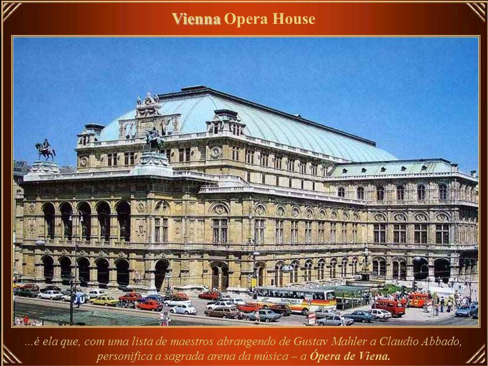 Vienna Vienna Opera House Augusta casa que durante 300 dias por ano oferece programas que se renovam todos os dias...