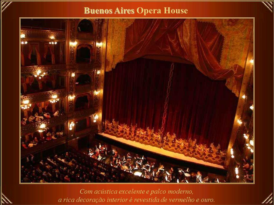 O Teatro Colón é um dos mais importantes entre as Casas de Óperas. O teatro atual - segundo com este nome - abriu em 1908, depois de vinte anos de con