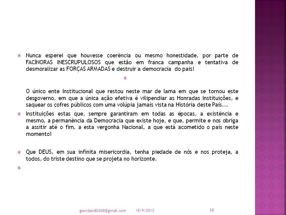 GILSON PEREIRA NUNES – Capitão-de-Corveta (T-RM1) 18/9/2012 9 geordandi2008@gmail.com