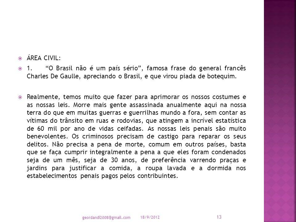 Cel JOSÉ BATISTA PINHEIRO 18/9/2012 12 geordandi2008@gmail.com