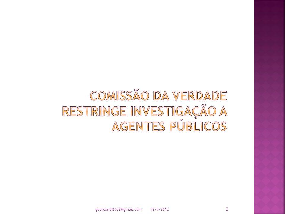 PARA CONHECIMENTO E REFLEXÃO DA SOCIEDADE BRASILEIRA 18/9/2012 1 geordandi2008@gmail.com