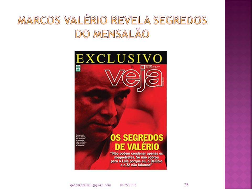 AUGUSTO NUNES – Revista Veja – 16/09/2012 18/9/2012 24 geordandi2008@gmail.com