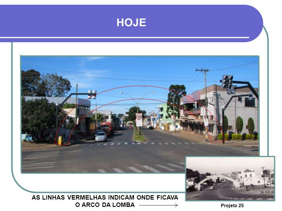 HOJE FOTO TIRADA DE CIMA DO ARCO DA LOMBA Projeto 25