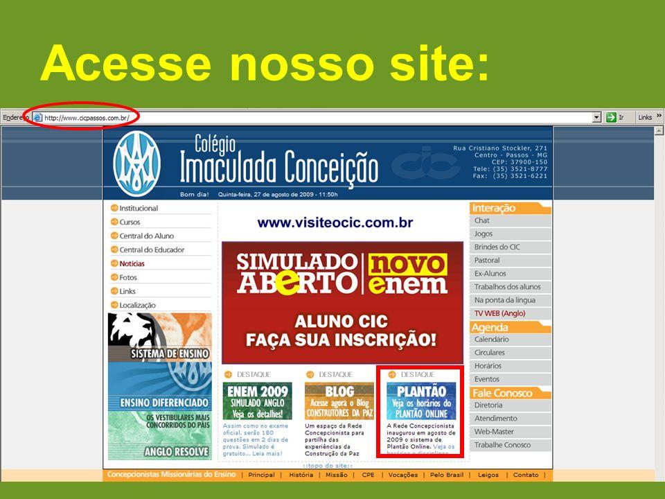 Acesse nosso site: