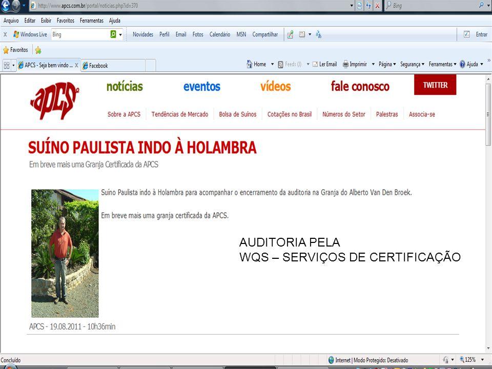AUDITORIA PELA WQS – SERVIÇOS DE CERTIFICAÇÃO