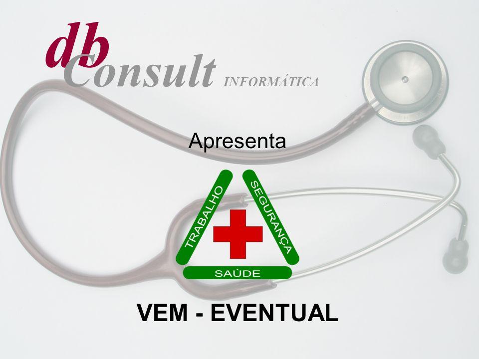db INFORMÁTICA Consult Apresenta VEM - EVENTUAL