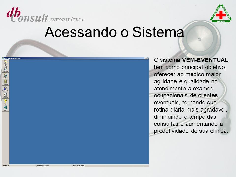 O sistema VEM-EVENTUAL têm como principal objetivo, oferecer ao médico maior agilidade e qualidade no atendimento a exames ocupacionais de clientes ev