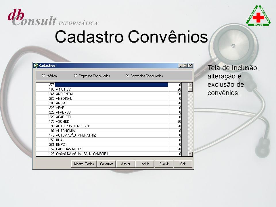 db Consult INFORMÁTICA Cadastro Convênios Tela de Inclusão, alteração e exclusão de convênios.
