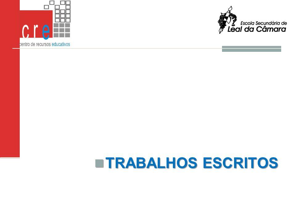 TRABALHOS ESCRITOS TRABALHOS ESCRITOSL.S.