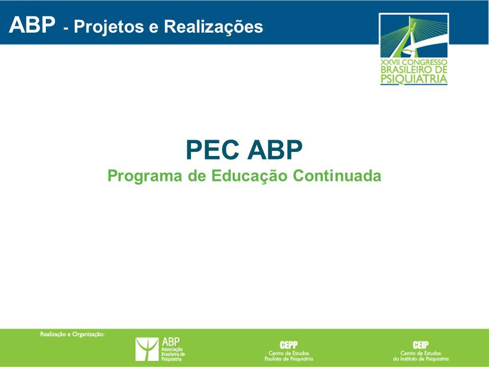 PEC ABP Programa de Educação Continuada ABP - Projetos e Realizações