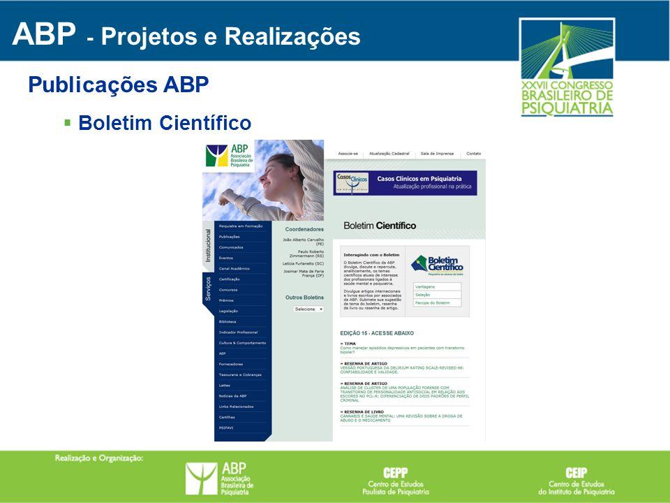 Boletim Científico ABP - Projetos e Realizações Publicações ABP