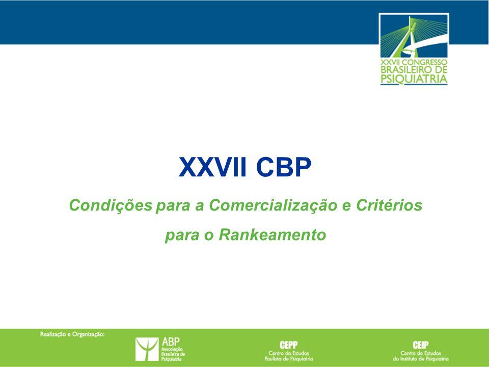 XXVII CBP Condições para a Comercialização e Critérios para o Rankeamento
