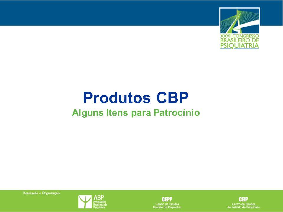 Produtos CBP Alguns Itens para Patrocínio