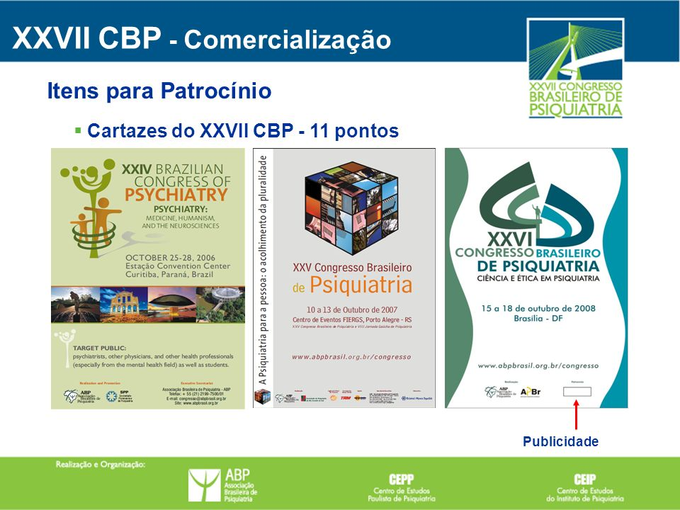 Cartazes do XXVII CBP - 11 pontos Publicidade XXVII CBP - Comercialização Itens para Patrocínio