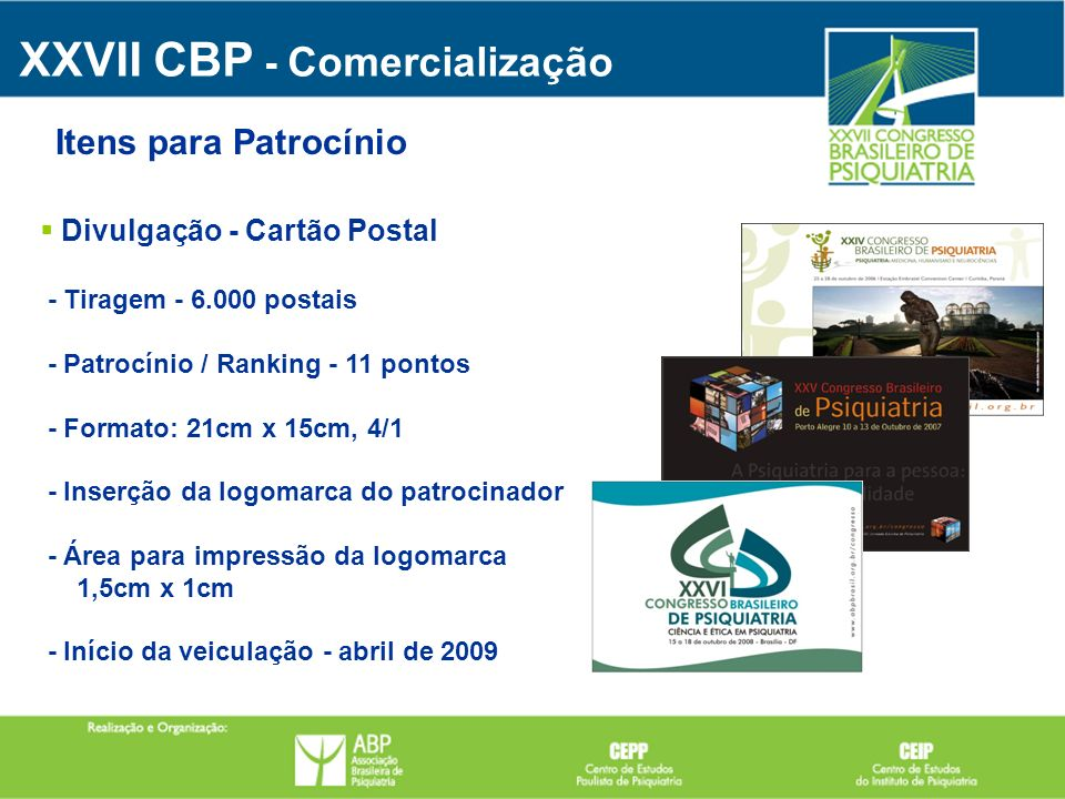 Divulgação - Cartão Postal - Tiragem - 6.000 postais - Patrocínio / Ranking - 11 pontos - Formato: 21cm x 15cm, 4/1 - Inserção da logomarca do patroci