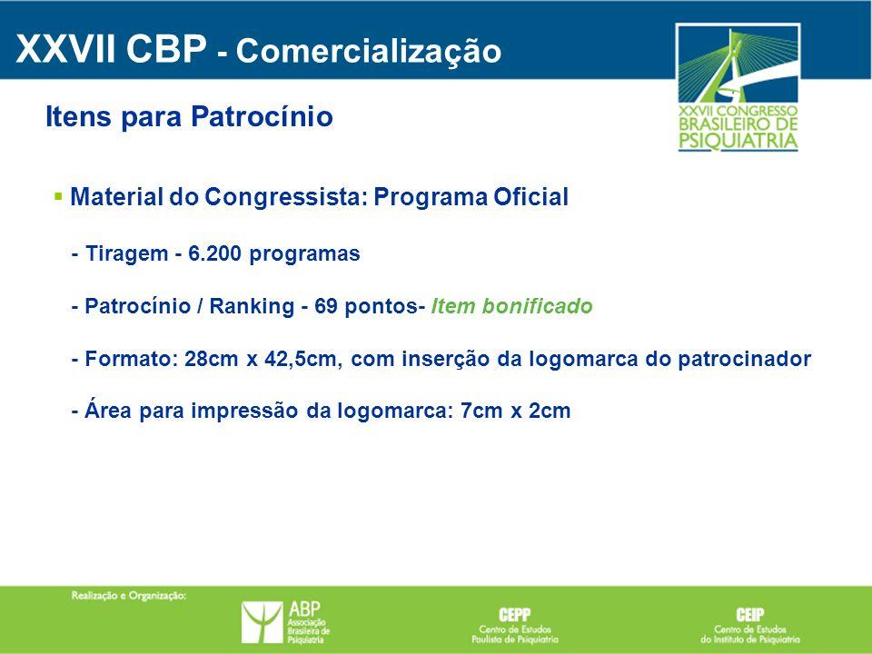 Material do Congressista: Programa Oficial - Tiragem - 6.200 programas - Patrocínio / Ranking - 69 pontos- Item bonificado - Formato: 28cm x 42,5cm, c