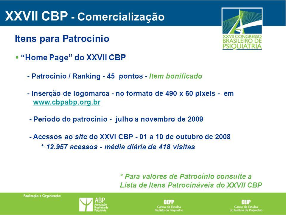 Home Page do XXVII CBP - Patrocínio / Ranking - 45 pontos - Item bonificado - Inserção de logomarca - no formato de 490 x 60 pixels - em www.cbpabp.or