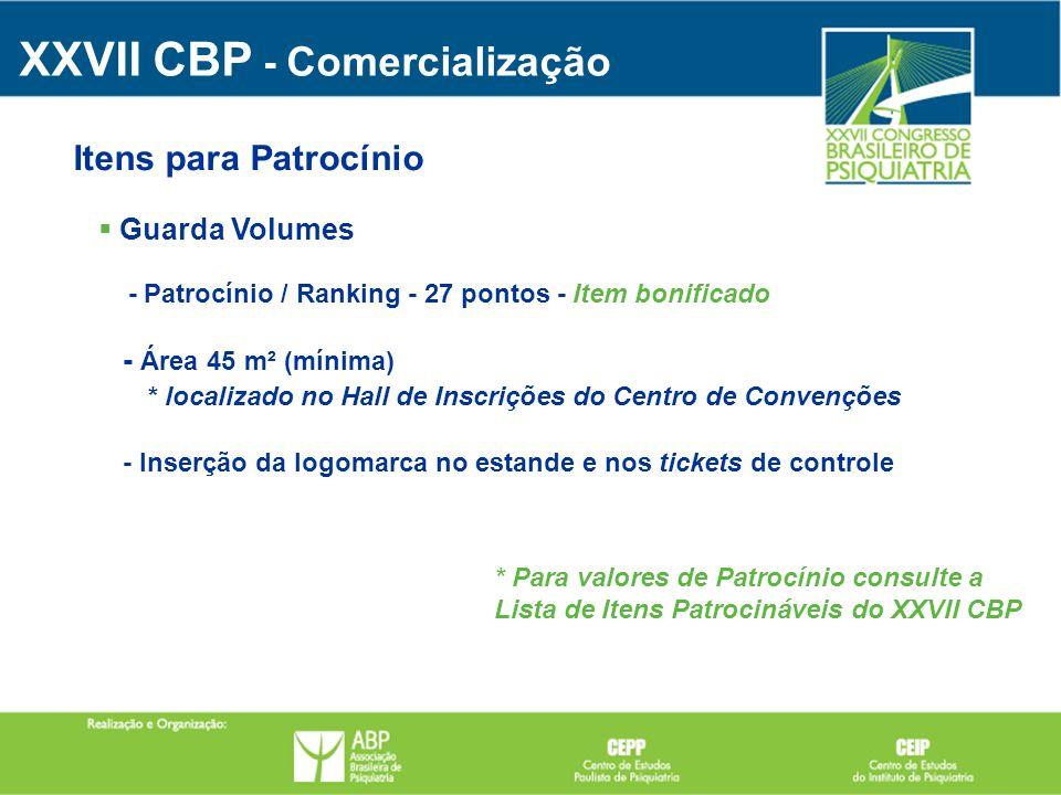 Guarda Volumes - Patrocínio / Ranking - 27 pontos - Item bonificado - Área 45 m² (mínima) * localizado no Hall de Inscrições do Centro de Convenções -