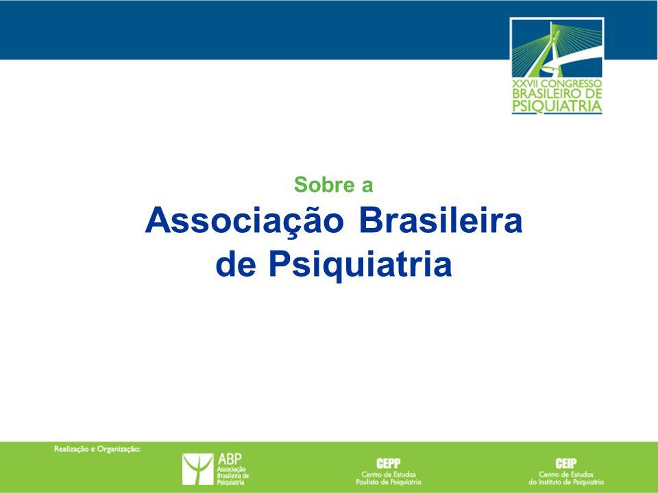 Sobre a Associação Brasileira de Psiquiatria