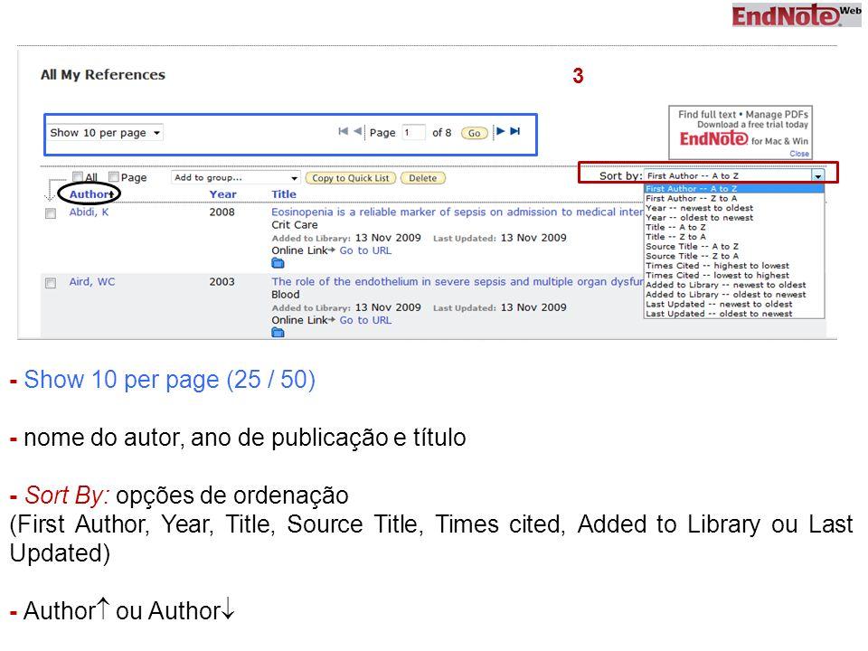 - Show 10 per page (25 / 50) - nome do autor, ano de publicação e título - Sort By: opções de ordenação (First Author, Year, Title, Source Title, Time