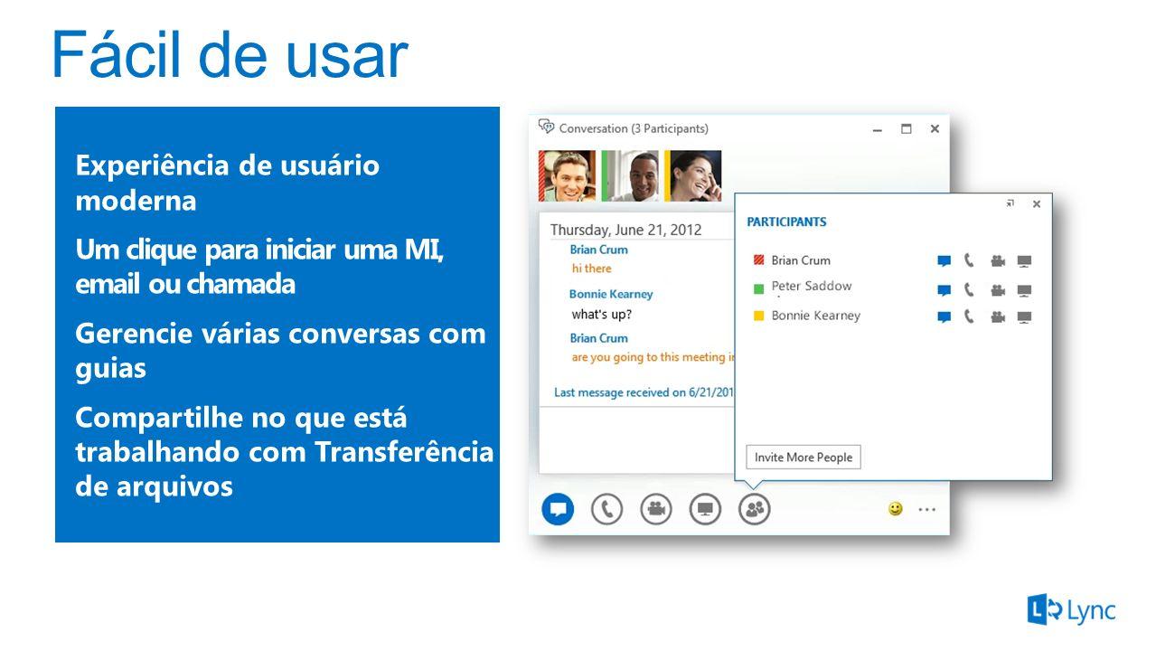 Arraste e solte contatos em uma MI multiparticipante Chamadas de áudio/vídeo entre computadores Reuniões do Lync Online Enterprise Voice