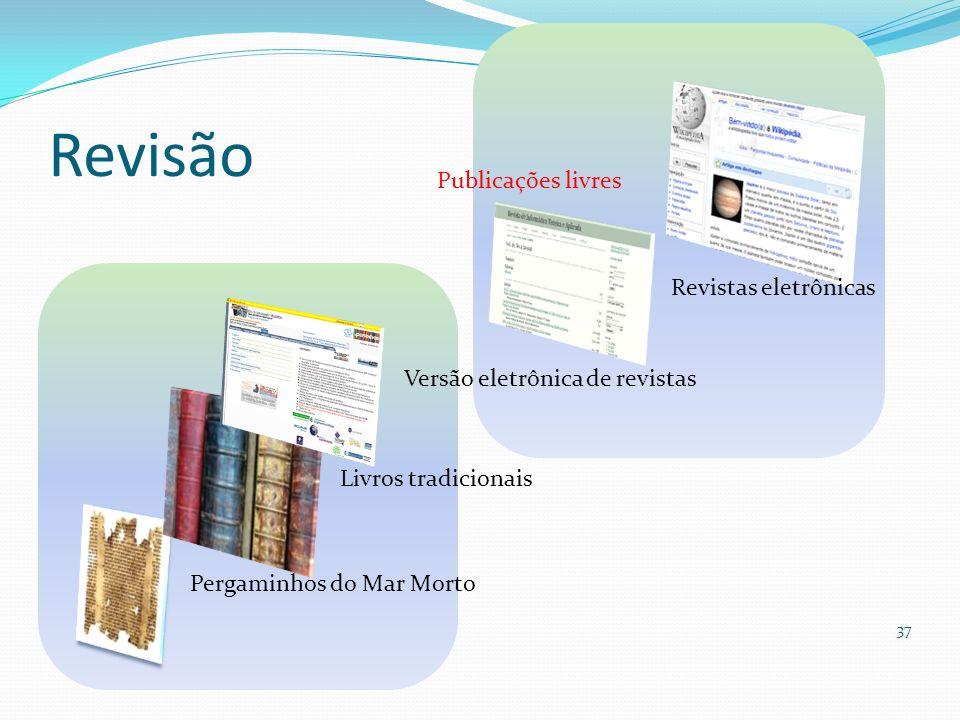 Revisão 37 Pergaminhos do Mar Morto Livros tradicionais Versão eletrônica de revistas Publicações livres Revistas eletrônicas