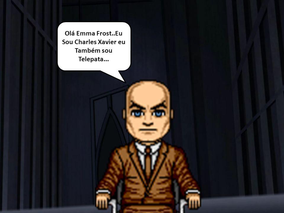 Ponte do Brooklyn Olá Emma Frost..Eu Sou Charles Xavier eu Também sou Telepata...