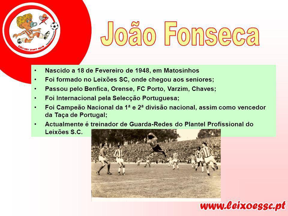 Nascido a 18 de Fevereiro de 1948, em Matosinhos Foi formado no Leixões SC, onde chegou aos seniores; Passou pelo Benfica, Orense, FC Porto, Varzim, C