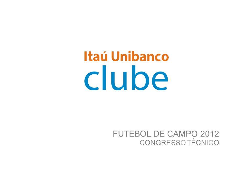 FUTEBOL DE CAMPO 2012 CONGRESSO TÉCNICO