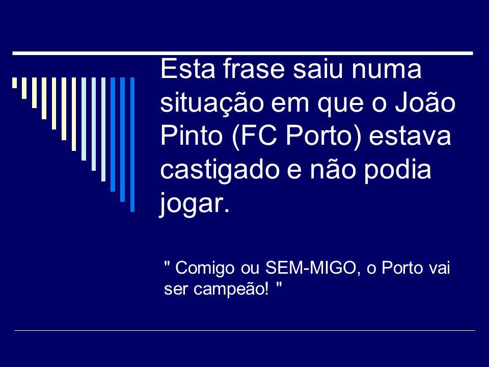 João Pinto (FC Porto) recebeu um prémio e produziu o seguinte discurso: