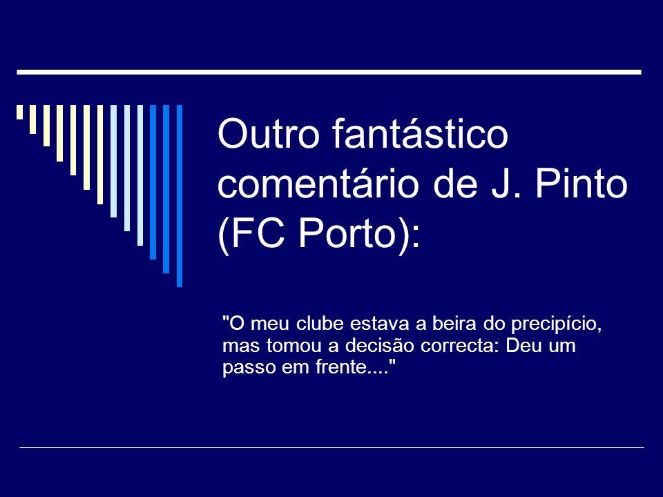 Repórter: - João Pinto (FC Porto), felicidades para o jogo. JP: - Obrigado, igualmente.