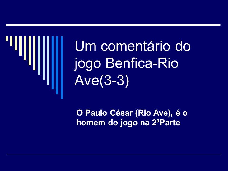 Outro fantástico comentário de J. Pinto (FC Porto):