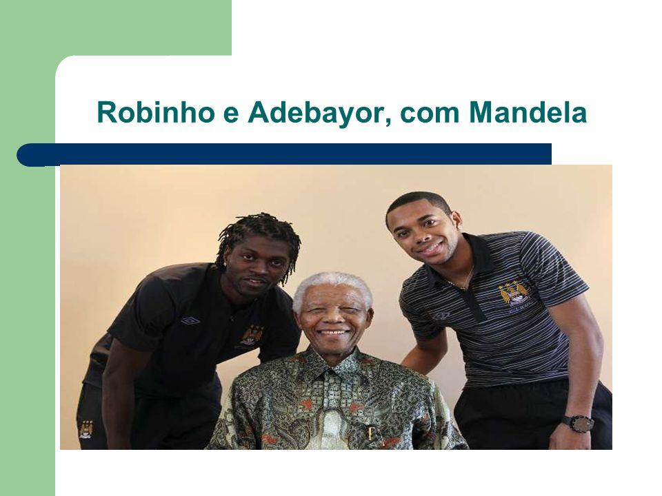 Robinho e Adebayor, com Mandela