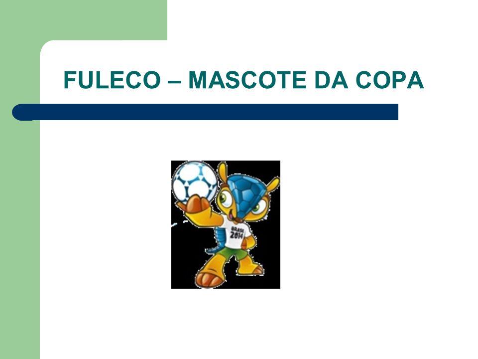 FULECO – MASCOTE DA COPA