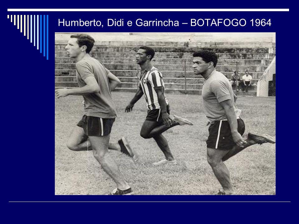 Humberto, Didi e Garrincha – BOTAFOGO 1964