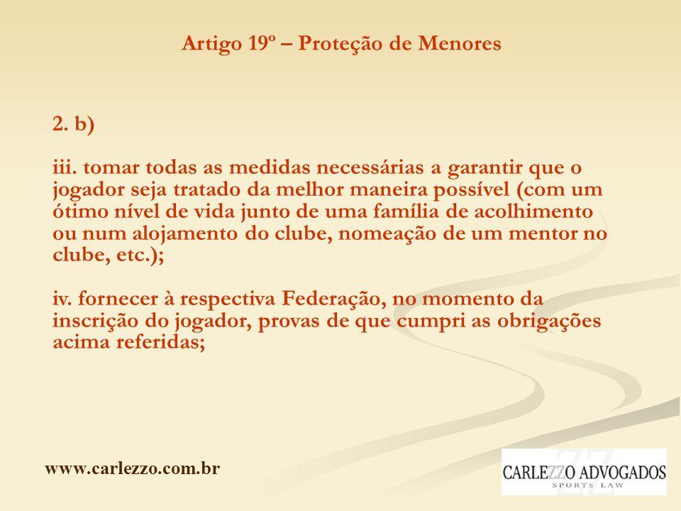 www.carlezzo.com.br 2. b) iii. tomar todas as medidas necessárias a garantir que o jogador seja tratado da melhor maneira possível (com um ótimo nível