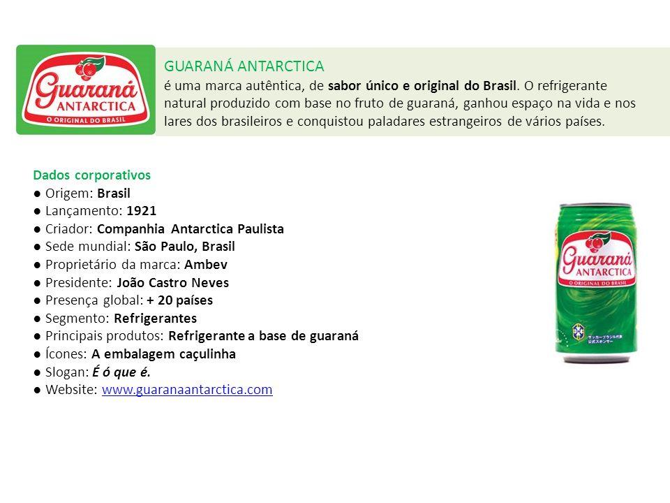 - Este é o sabor.- O Original do Brasil.
