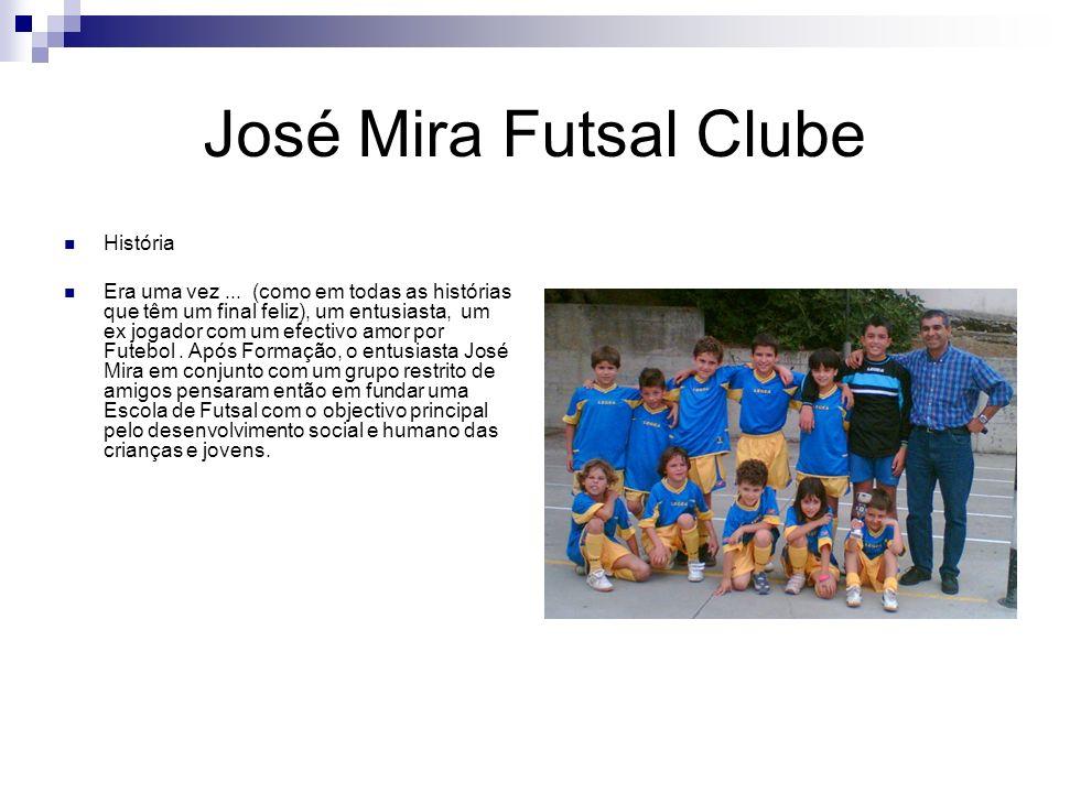 José Mira Futsal Clube A ideia tomou forma em 2004, em Valejas, com a constituição da Escola de Futsal Falcões.