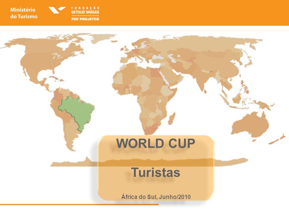 WORLD CUP Turistas África do Sul, Junho/2010 WORLD CUP Turistas África do Sul, Junho/2010