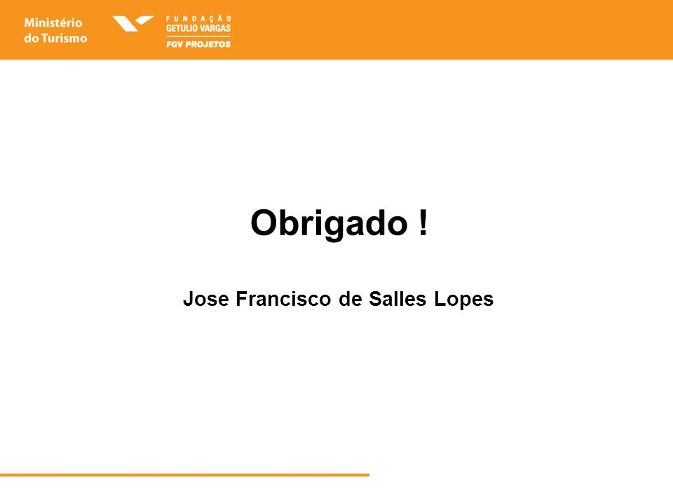 Obrigado ! Jose Francisco de Salles Lopes
