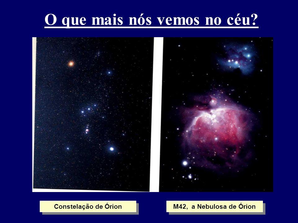 O que mais nós vemos no céu? Constelação de Órion M42, a Nebulosa de Órion