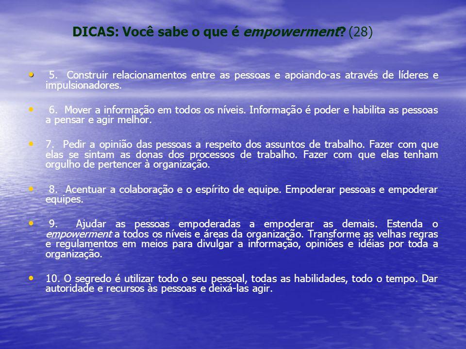 DICAS: Você sabe o que é empowerment. (28) 5.