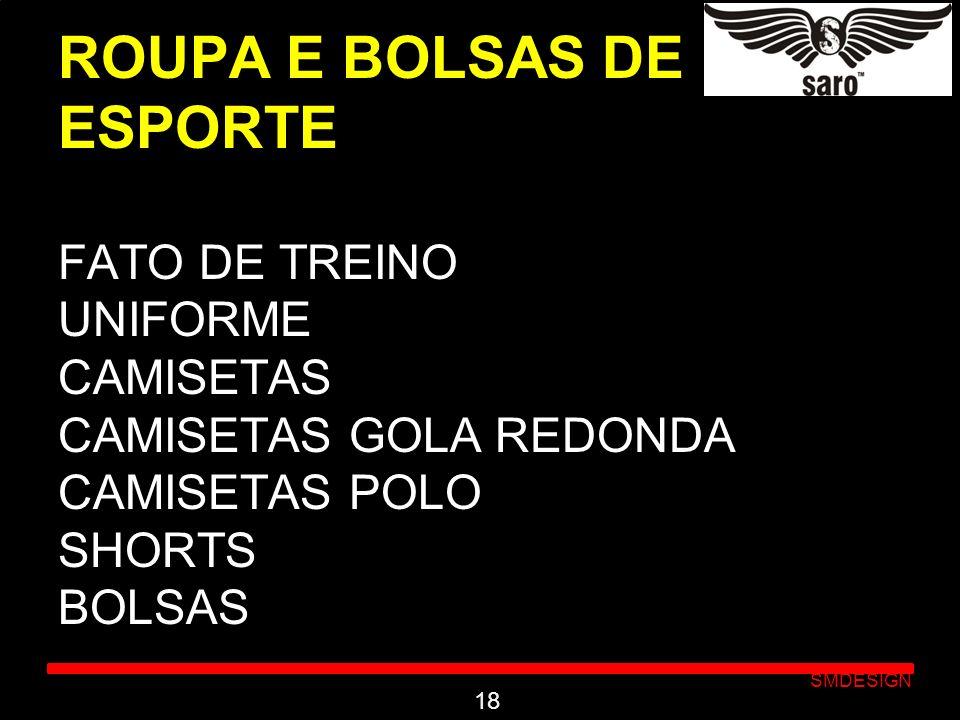 Click to edit Master subtitle style SMDESIGN ROUPA E BOLSAS DE ESPORTE FATO DE TREINO UNIFORME CAMISETAS CAMISETAS GOLA REDONDA CAMISETAS POLO SHORTS