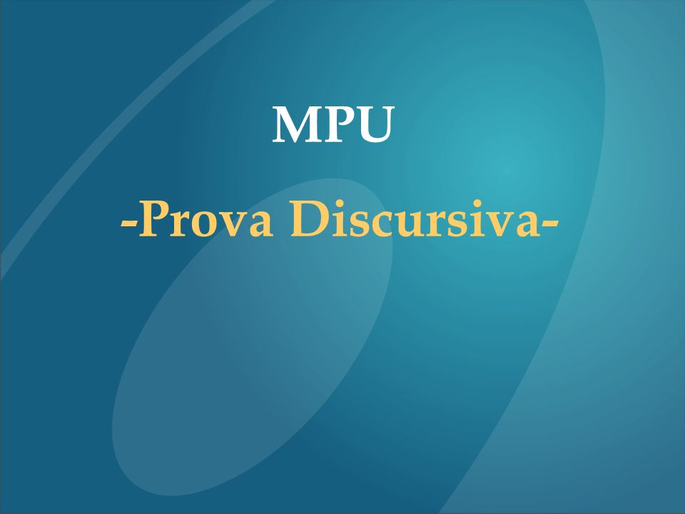 MPU -Prova Discursiva-