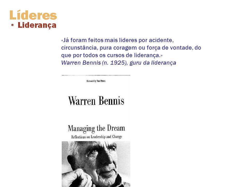 «Já foram feitos mais lideres por acidente, circunstância, pura coragem ou força de vontade, do que por todos os cursos de liderança.» Warren Bennis (