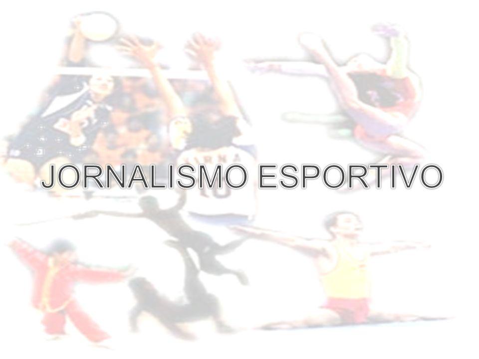 Os primeiros registros que se tem sobre jornalismo esportivo datam 1854, pela publicação Le Sport De acordo com Fonseca (1997), a primeira área esportiva a receber uma cobertura mais elaborada dos veículos impressos foi o hipismo.