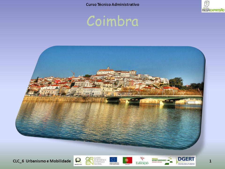 Coimbra Curso Técnico Administrativo CLC_6 Urbanismo e Mobilidade1