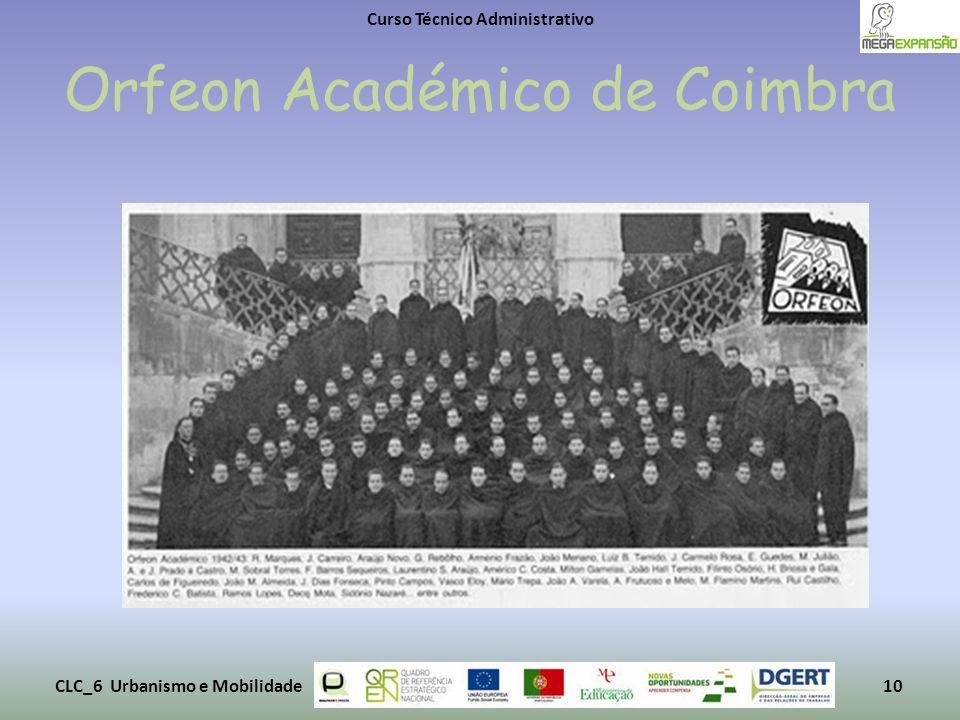 Orfeon Académico de Coimbra Curso Técnico Administrativo CLC_6 Urbanismo e Mobilidade10